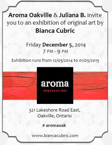 Downtown Oakville - Aroma Cafe Art Exhibition Bianca Cubric